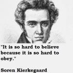 Kierkegaard: credere è obbedire (a Dio).