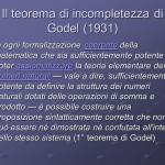 Teorema dell'incompiutezza, o 1° di Godel