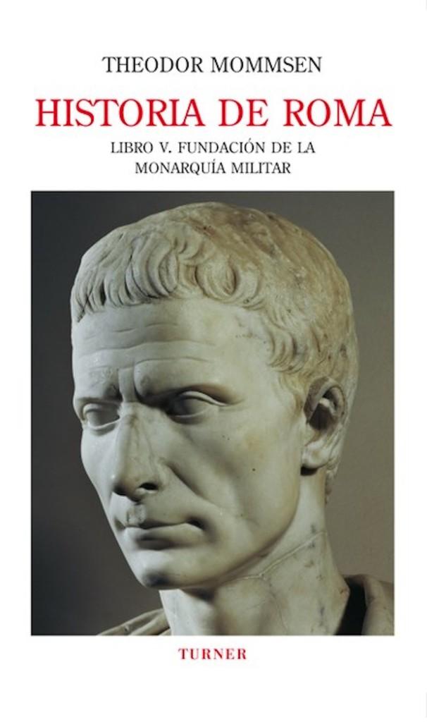 Cesare, il mito di Mommsen