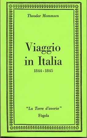 Mommsen amava l'Italia e parlava italiano