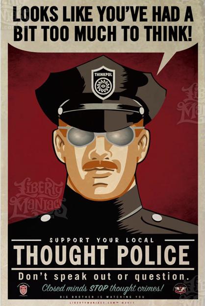 Il Grande Fratello: la Polizia del Pensiero
