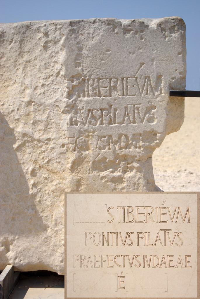 Pilato e Giuda (II): Iscrizione dedicata a Pilato, in Cesarea Marittima .