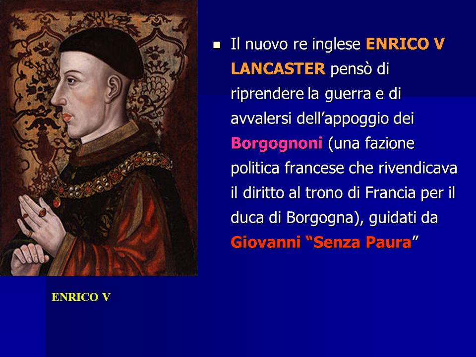 Enrico V alleato dei Borgognoni