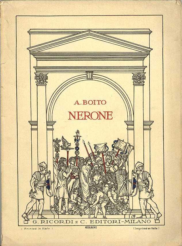 """Arrigo  Boito"""" Nerone"""" (melodramma)"""
